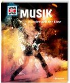 Musik. Wunderwelt der Töne / Was ist was Bd.116