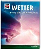 Wetter / Was ist was Bd.7