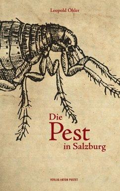 Die Pest in Salzburg - Öhler, Leopold