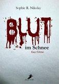 Blut im Schnee: Gay Crime (eBook, ePUB)