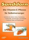 Sanddorn. Die Vitamin-C Pflanze für Selbstversorger. (eBook, ePUB)