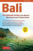Bali: The Ultimate Guide to the World's Most Famous Tropical (eBook, ePUB)