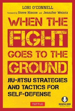 When the Fight Goes to the Ground (eBook, ePUB) - O'Connell, Lori