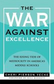 The War against Excellence (eBook, ePUB)