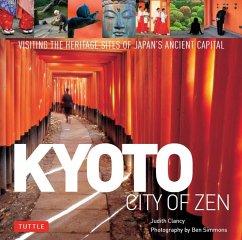 Kyoto City of Zen (eBook, ePUB) - Clancy, Judith