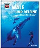 Wale und Delfine. Die sanften Riesen / Was ist was Bd.85