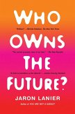 Who Owns the Future? (eBook, ePUB)