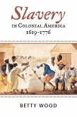 Slavery in Colonial America, 1619-1776 (eBook, ePUB)
