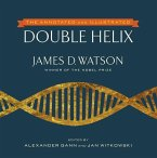 The Annotated and Illustrated Double Helix (eBook, ePUB)