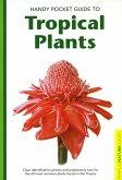 Handy Pocket Guide to Tropical Plants (eBook, ePUB)