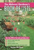 The Midwest Gardener's Book of Lists (eBook, ePUB)