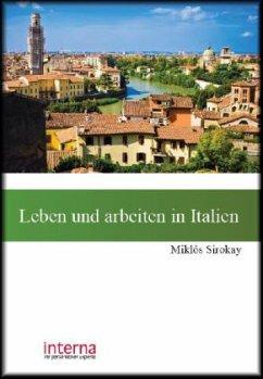 Leben und arbeiten in der Italien - Sirokay, Miklós
