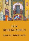 Der Rosengarten (eBook, ePUB)