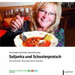 Soljanka und Schusterpratsch
