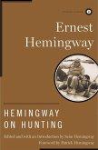Hemingway on Hunting (eBook, ePUB)