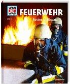 Feuerwehr / Was ist was Bd.114