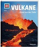 Vulkane / Was ist was Bd.57