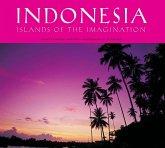 Indonesia: Islands of the Imagination (eBook, ePUB)