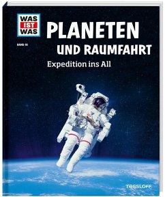 Planeten und Raumfahrt / Was ist was Bd.16 - Baur, Manfred