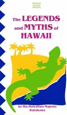 Legends & Myths of Hawaii (eBook, ePUB) - Kalakaua, King David