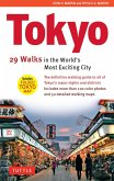 Tokyo: 29 Walks in the World's Most Exciting City (eBook, ePUB)