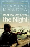 What the Day Owes the Night (eBook, ePUB)