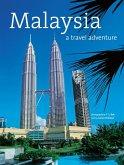 Malaysia: A Travel Adventure (eBook, ePUB)