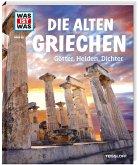 Die alten Griechen / Was ist was Bd.64
