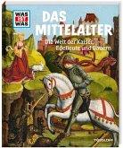 Mittelalter / Was ist was Bd.118