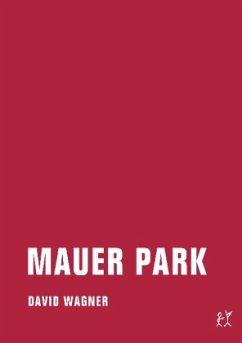 Mauer Park - Wagner, David
