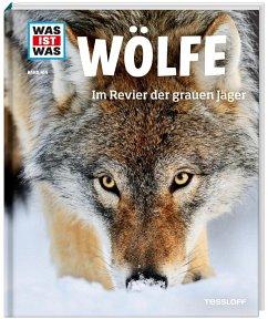 Wölfe / Was ist was Bd.104 - Meyer, Till