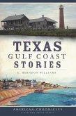 Texas Gulf Coast Stories (eBook, ePUB)