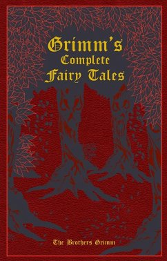 Grimm's Complete Fairy Tales (eBook, ePUB) - Grimm, Jacob; Grimm, Wilhelm