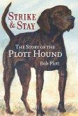 Story of the Plott Hound: Strike & Stay (eBook, ePUB)