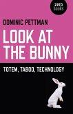 Look at the Bunny (eBook, ePUB)