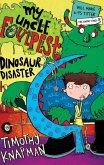 My Uncle Foulpest: Dinosaur Disaster (eBook, ePUB)