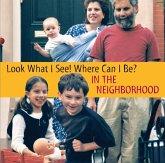 Look What I See! Where Can I Be?: In the Neighborhood (eBook, ePUB)
