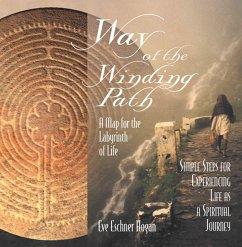 Way of the Winding Path (eBook, ePUB) - Hogan, Eve Eschner