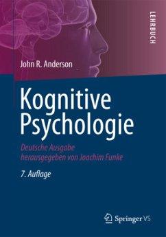 Kognitive Psychologie - Anderson, John Robert