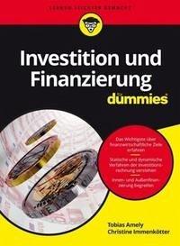 Investition und Finanzierung für Dummies - Patzig, Wolfgang; Schützenmeister, Marcel