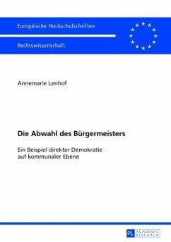 Die Abwahl des Bürgermeisters - Lenhof, Annemarie