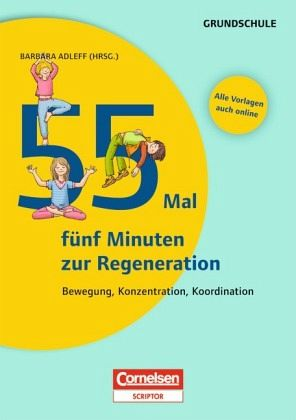 55 Mal 5 Minuten zur Regeneration - Fachbuch - bücher.de