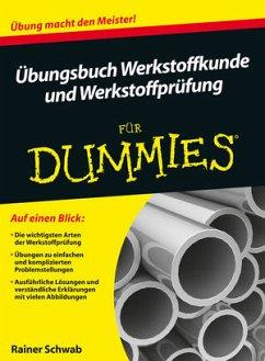 Übungsbuch Werkstoffkunde und Werkstoffprüfung ...