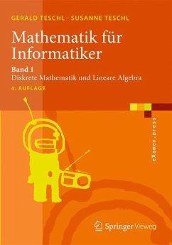 Mathematik für Informatiker 1 - Teschl, Gerald; Teschl, Susanne