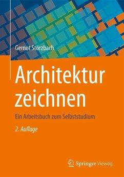 Architektur zeichnen - Störzbach, Gernot