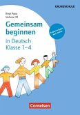 Gemeinsam beginnen in Deutsch: Klasse 1-4