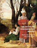 Geschichte der Venezianischen Malerei Band 3