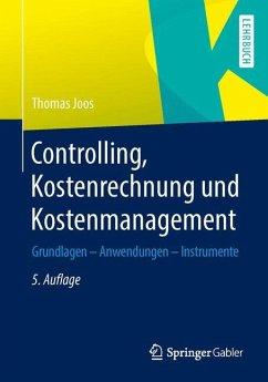 Controlling, Kostenrechnung und Kostenmanagement - Joos-Sachse, Thomas
