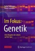 Im Fokus: Genetik
