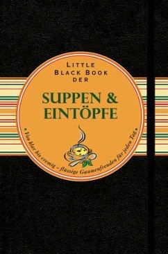 Little Black Book der Suppen und Eintöpfe